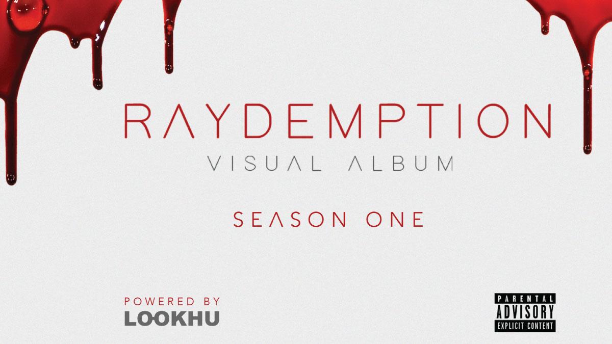 Raydemption Movie