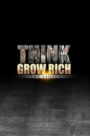 Think and Grow Rich: The Legacy